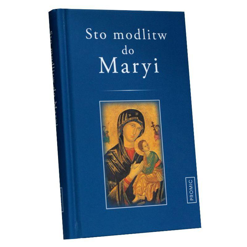 Sto modlitw do Maryi