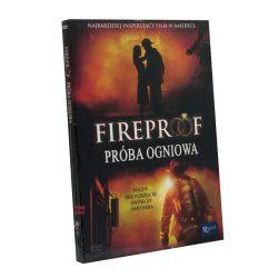 Fireproof. Próba ogniowa