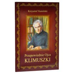 Przepowiednie Ojca Klimuszki / Krzysztof Kamiński