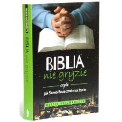 Biblia nie gryzie. Czyli jak Słowo Boże zmienia życie. Marcin Kaczmarczyk