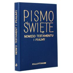 Pismo Święte Nowego Testamentu i Psalmy oprawa miękka