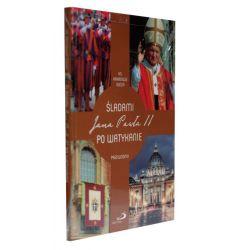 Śladami Jana Pawła II po Watykanie. Przewodnik