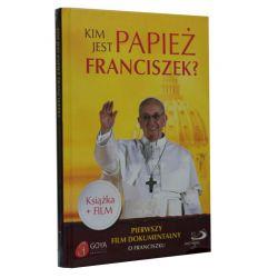 Kim jest papież Franciszek? Pierwszy film dokumentalny o Franciszku - książka + film DVD