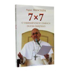 7x7. O sakramentach i darach Ducha Świętego