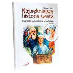Najpiękniejsza historia świata. Ewangelia opowiedziana przez babcię