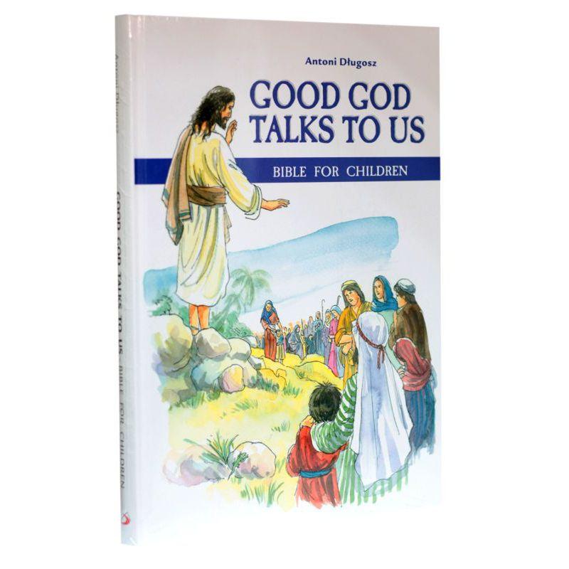 Good God talks to us. Bible for children