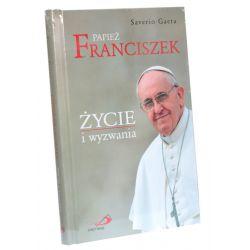 Papież Franciszek. Życie i wyzwania